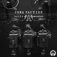 Coma Faction - Built a Monster-EP