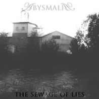 Abysmalia - The Sewage of Lies EP