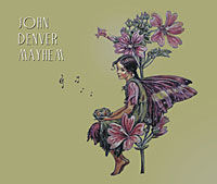John Denver Mayhem