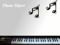 Piano Slayer
