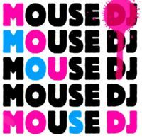 Mouse Dj