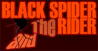 Black Spider and The Rider