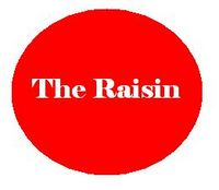 The Raisin