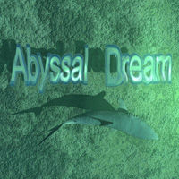 Abyssal Dream
