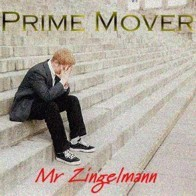 Prime Mover - Mr. Zingelmann