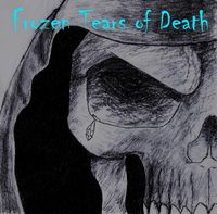Frozen Tears of Death