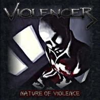 Violencer - Nature Of Violence