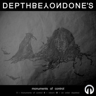 Depth Beyond One\'s - Monuments of Control