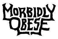 Morbidly Obese