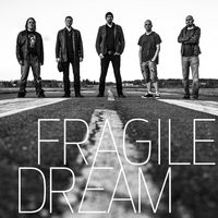 Fragile Dream