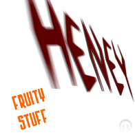 Heney - Fruity Stuff
