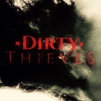 Dirty Thieves